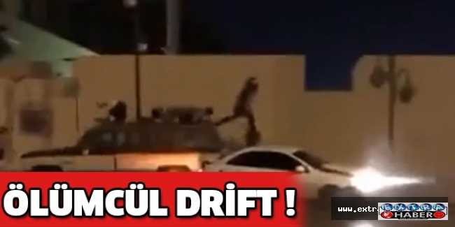 Ölümcül drift !