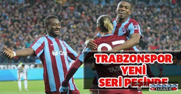 Trabzonspor yeni seri peşinde