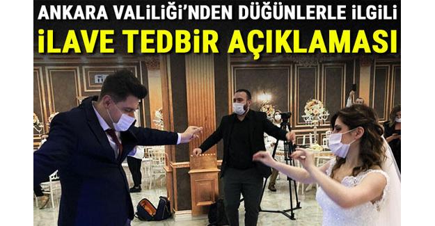 Ankara Valiliği'nden düğünlerle ilgili ilave tedbir açıklaması