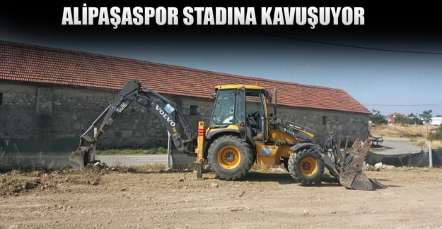 Alipaşaspor stadına kavuşuyor