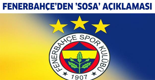 Fenerbahçe'den 'Sosa' açıklaması