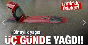 İzmir#039;de felaket! Bir aylık...