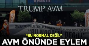 Trump AVM önünde eylem: Bu normal...