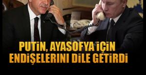 Putin, Ayasofya için endişelerini dile getirdi