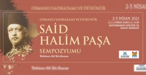 Said Halim Paşa Sempozyumu 2-3 Nisan'da