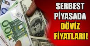 SERBEST PİYASADA DÖVİZ FİYATLARI!