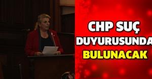 CHP suç duyurusunda bulunacak