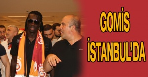 Gomis İstanbul'da