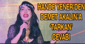 Hande Yener'den Demet Akalın'a 'Tarkan' cevabı