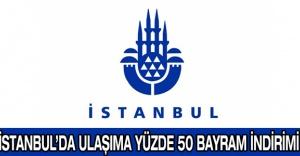 İstanbul'da ulaşıma yüzde 50 bayram indirimi