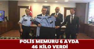 Polis memuru 6 ayda 46 kilo verdi