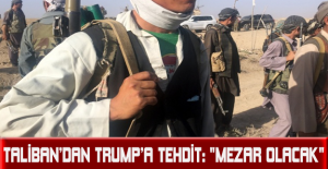 """Taliban'dan Trump'a tehdit: """"Mezar olacak"""""""