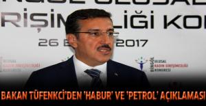 Bakan Tüfenkci'den 'Habur' ve 'petrol' açıklaması