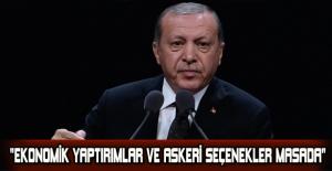 """""""Ekonomik yaptırımlar ve askeri seçenekler masada"""""""