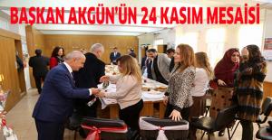 Başkan Akgün'ün 24 Kasım mesaisi