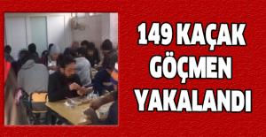 149 kaçak göçmen yakalandı