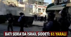 Batı Şeria'da İsrail şiddeti: 61 yaralı