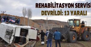Rehabilitasyon servisi devrildi: 13 yaralı