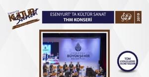 İBB THM Topluluğu Esenyurt'ta konser vercek