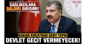 Bakan Koca'dan tepki: Devlet geçit vermeyecek