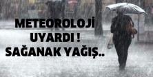 Meteoroloji uyardı ! Sağanak yağış..
