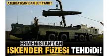 Azerbaycan'dan Ermenistan'ın 'İskender Füzesi' tehdidine sert yanıt