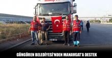Güngören Belediyesi'nden Manavgat'a destek