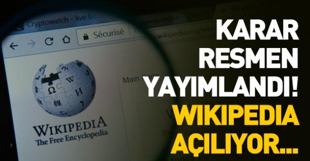 Karar resmen yayımlandı! Wikipedia ne zaman açılacak
