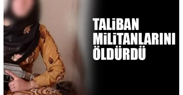 Afgan kız çocuğu, anne-babasını katleden Taliban militanlarını öldürdü